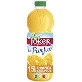 Joker Joker Pur Jus Orange Sans pulpe - 1,5L